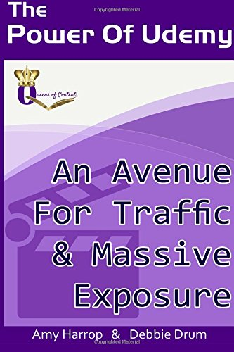 The Power Of Udemy: An Avenue For Traffic & Massive Exposure