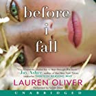 Before I Fall (       UNABRIDGED) by Lauren Oliver Narrated by Sarah Drew