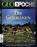 GEO Epoche 34/08: Die Germanen: Wie s...