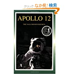 Apollo 12: The Nasa Mission Reports (Apogee Books Space Series)
