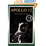 Apollo 12: The NASA Mission Reports Vol 1: Apogee Books Space Series 7
