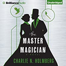 The Master Magician (       UNABRIDGED) by Charlie N. Holmberg Narrated by Amy McFadden