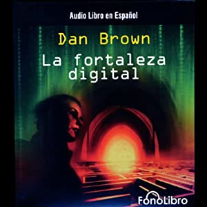 La Fortaleza Digital [Digital Fortress] | [Dan Brown]