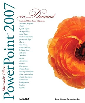 microsoft office powerpoint 2007 on demand - steve johnson and perspection inc.