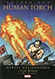 img - for Marvel Masterworks: Golden Age Human Torch - Volume 1 (Marvel Masterworks (Numbered)) book / textbook / text book