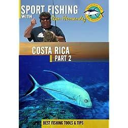 Sportfishing with Dan Hernandez Costa Rica Pt 2