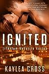 Ignited (Titanium Security Series Boo...
