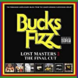 echange, troc Bucks Fizz - Lost Masters 2: Final Cut