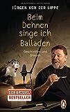 Jürgen von der Lippe 'Beim Dehnen singe ich Balladen: Geschichten und Glossen'