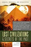 img - for Lost Civilizations & Secrets of the Past (Paperback)--by Michael Pye [2011 Edition] ISBN: 9781601631961 book / textbook / text book