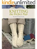 Knitting The Perfect Pair: Secrets To Great Socks