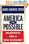 America the Possible: Manifesto for a...