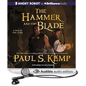 The Hammer and the Blade: A Tale of Egil and Nix (Unabridged)