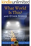 What World Is This? and Other Stories