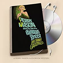 The Case of the Glamorous Ghost Audiobook by Erle Stanley Gardner Narrated by Alexander Cendese