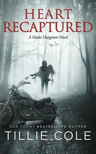 Heart Recaptured (Hades Hangmen) (Volume 2) PDF