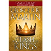 A Clash of Kings: A Song of Ice and Fire, Book II | [George R. R. Martin]