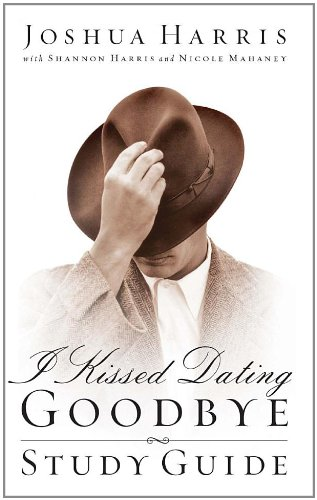 I Kissed Dating Goodbye Joshua Harris Books