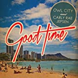 Owl City & Jepsen,Carly Rae Good Time (2-Track)