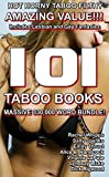 img - for TABOO EROTICA: MASSIVE HOT XXX 101 BOOK TABOO MEGA BUNDLE (Older Man Forbidden Step First Time Romance Erotica) INCLUDING 30 Lesbian Taboo Stories!!! book / textbook / text book