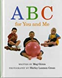 img - for ABC for You and Me by Girnis, Meg (2000) Hardcover book / textbook / text book