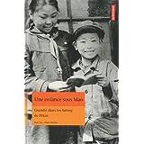 Une enfance sous Mao : Grandir dans les hutong de Pékin