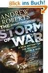 The Storm of War: A New History of th...