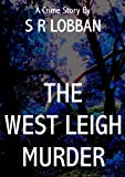 img - for The West Leigh Murder book / textbook / text book