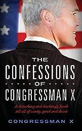 The Confessions of Congressman X