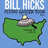 Flying Saucer Tour Vol. 1by Bill Hicks