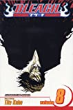 Bleach, Vol. 8 (1591168724) by Tite Kubo