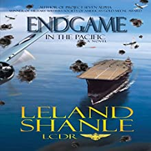 Endgame in the Pacific: Aviator, Book 3 (       UNABRIDGED) by Leland Shanle Narrated by Thomas Block