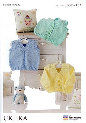 UKHKA 133 UKHKA Strickmuster, Baby Pullover, Weste und zu in Strick-Pullunder DK Wolle