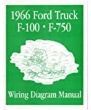 1966 Ford F-100 F-150 To F-750 Truck Electrical Wiring Diagrams Schematic Manual