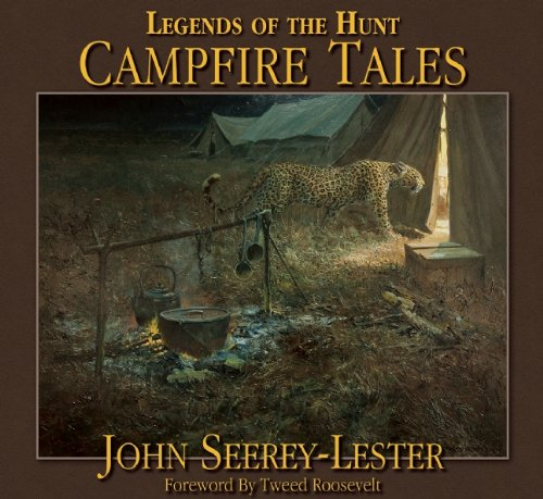 Legends of the Hunt: Campfire Tales