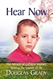 Hear Now: The Miracle of cochlear implant: hearing the sounds of life
