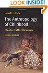 The Anthropology of Childhood: Cherub...