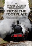 The Keighley & Worth Valley Railway From The Footplate [DVD] [NTSC]