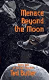 Menace Beyond the Moon (The Belt Republic)