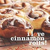 img - for I Love Cinnamon Rolls! book / textbook / text book