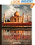 Lonely Planet The World's Great Wonde...