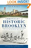 Chronicles of Historic Brooklyn (American Chronicles) (NYC)