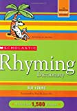 Scholastic Rhyming Dictionary (0439796423) by Sue Young