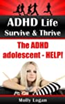 ADHD Life | Survive & Thrive | The AD...