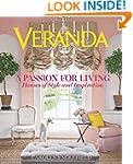 Veranda A Passion for Living: Houses...