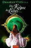 Die Krone des Lichts (3442470242) by Deborah Chester