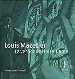 echange, troc Yves-Jean Riou - Louis Mazetier : Le verrier de Notre-Dame (1DVD)