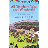 All Teachers Wise and Wonderfulby Andy Seed