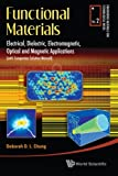 img - for Functional Materials: Electrical, Dielectric, Electromagnetic, Optical and Magnetic Applications, (With Companion Solution Manual) (Engineering Materials for Technological Needs) book / textbook / text book