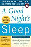 img - for The Harvard Medical School Guide to a Good Night's Sleep (Harvard Medical School Guides) by Lawrence Epstein (2006-10-16) book / textbook / text book